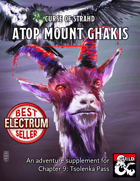 Atop Mount Ghakis - expanded maps and content for Curse of Strahd