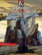 D&D Rebalanced: Classes and Subclasses