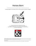 Heroes Born