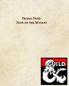 Primal Path: Path of the Mutant