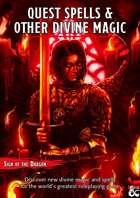 Quest Spells & Other Divine Magic