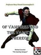 Semmapfore's Of Vampires And the Variety Thereof