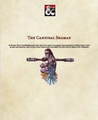The Cannibal Shaman - A Barbarian Primal Path