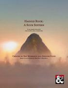 Haggle Rock: A Sour Sixteen