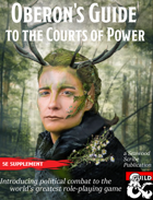 Oberon's Guide to the Courts of Power