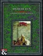 Oath of Fun - Paladin Oath Subclass