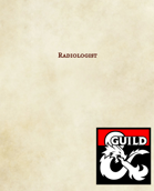 Artificer Specialization: The Radiologist