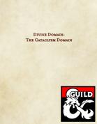 Divine Domain: The Cataclysm Domain