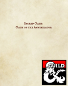 Sacred Oath: Oath of the Annihilator