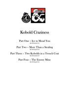 Kobold Craziness parts 1-4 [BUNDLE]