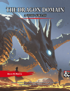 The Dragon Domain - A Cleric Subclass