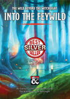 Into the Feywild – a The Wild Beyond the Witchlight DM's Resource