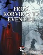 From Korvidas to Eventide [BUNDLE]