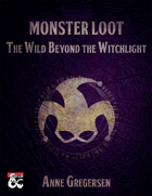 Monster Loot – The Wild Beyond the Witchlight