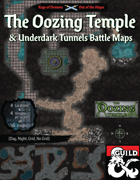 Out of the Abyss Maps: The Oozing Temple and Underdark Tunnels