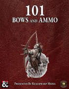 101 Bows and Ammo (Fantasy Grounds)