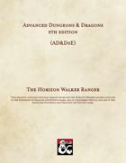 AD&D5E: The Horizon Walker Ranger