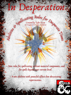 In Desperation: Abilities and Spellcasting Rules for Desperate Times