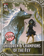 Children and Champions of the Fey