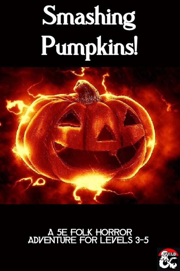 Smashing Pumpkins! 5e Halloween Adventure