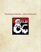 Shadow Master - a Rogue Subclass