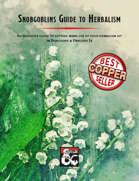 Snobgoblins Guide to Herbalism