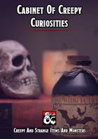 Cabinet Of Creepy Curiosities
