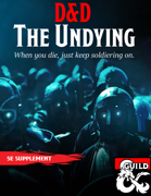 The Undying Class
