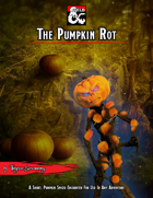 The Pumpkin Rot