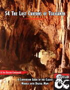 S4 The Lost Caverns of Tsojcanth - 5e Conversion Guide with Maps