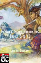 Feywild: Random Encounters II