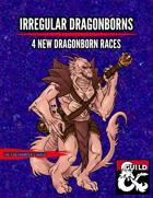 Irregular Dragonborns