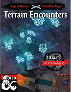 Out of the Abyss Terrain Encounters Battle Maps