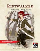 Sorcerous Origin - Riftwalker (5e Sorcerer Subclass)