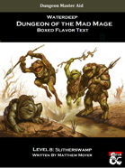 DotMM: Boxed Flavor Text and Combat Tracker - Level 8: Slitherswamp (Waterdeep: Dungeon of the Mad Mage)