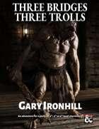 Three Bridges Three Trolls
