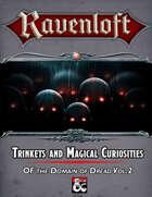 Trinkets & Magical Curiosities of Ravenloft Vol.2