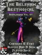 Beholderkin Vol. 01 - Belshaw's Bestiodicals (A New Player Race & Monster)