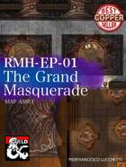 RMH-EP01 - The Grand Masquerade Map Assets