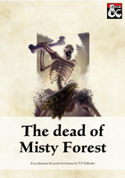The dead of Misty Forest