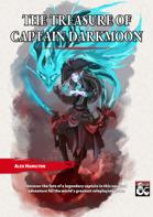 The Treasure of Captain Darkmoon