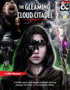 The Gleaming Cloud Citadel - 5e adventure (Fantasy Grounds)