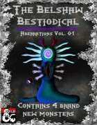 Aberrations Vol. 01 - Belshaw's Bestiodicals (4 Brand New Monsters)
