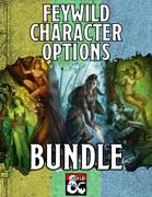Feywild Character Options [BUNDLE]