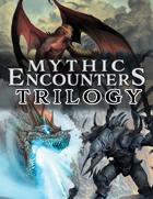 Mythic Encounters Trilogy [BUNDLE]