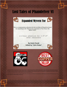 Lost Tales of Phandelver VI - Expanded Wyvern Tor