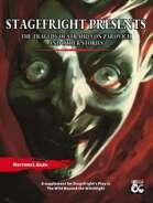 Stagefright Presents: The Tragedy of Strahd Von Zarovich and Other Stories