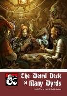 The Weird Deck of Many Wyrds