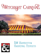 Witchlight Carnival DM Handout: Tickets