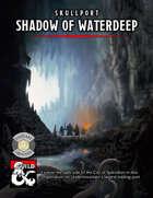 Skullport: Shadow of Waterdeep (Fantasy Grounds)